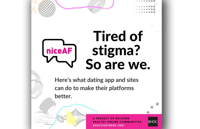 The Nice AF campaign works toward a more positive experience on GBTQ dating sites. Photo: Courtesy Nice AF campaign