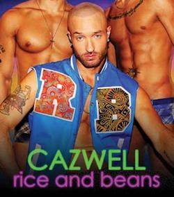 """Cazwell is serving it up with """"Rice and Beans""""."""