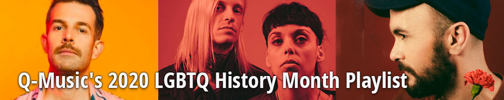 Q-Music's 2020 LGBTQ History Month Playlist