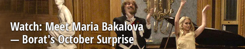 Watch: Meet Maria Bakalova — Borat's October Surprise