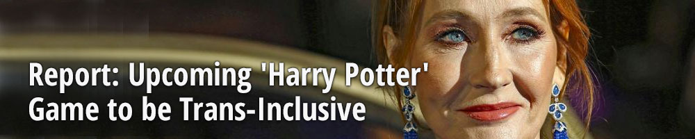 Report: Upcoming 'Harry Potter' Game to be Trans-Inclusive