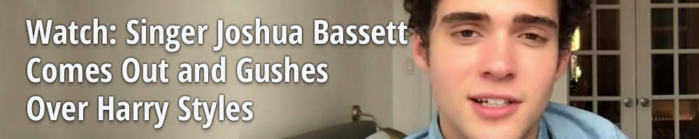 Watch: Singer Joshua Bassett Comes Out and Gushes Over Harry Styles