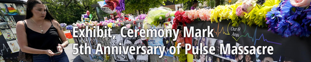 Exhibit, Ceremony Mark 5th Anniversary of Pulse Massacre