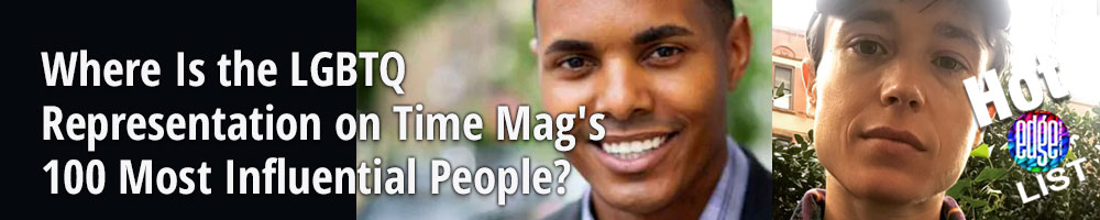 Where Is the LGBTQ Representation on Time Magazine's 100 Most Influential People?