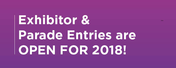 Exhibitor&Parade Entries Open for 2018