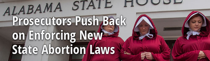 Prosecutors Push Back on Enforcing New State Abortion Laws