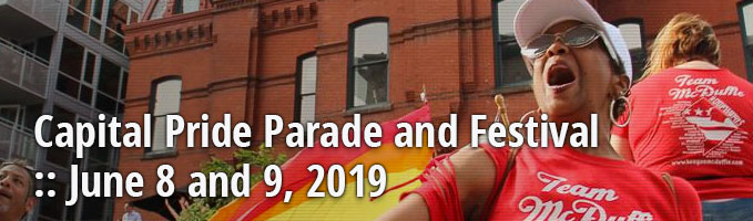 Capital Pride Parade and Festival :: June 8 - 9, 2019