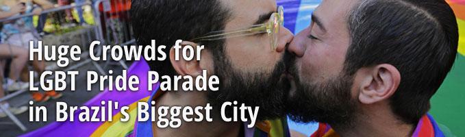 Huge Crowds for LGBT Pride Parade in Brazil's Biggest City