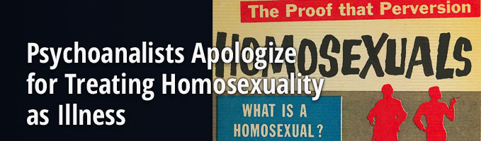 Psychoanalists Apologize for Treating Homosexuality as Illness