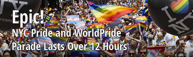 Epic! NYC Pride and WorldPride Parade Lasts Over 12 Hours