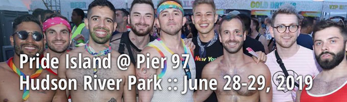 Pride Island @ Pier 97 Hudson River Park :: June 28-29, 2019