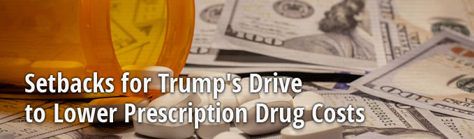 Setbacks for Trump's Drive to Lower Prescription Drug Costs