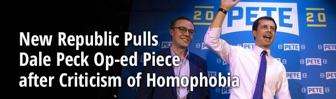 New Republic Pulls Dale Peck Op-ed Piece after Criticism of Homophobia