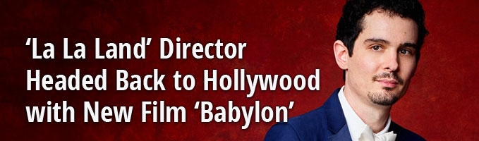 'La La Land' Director Headed Back to Hollywood with New Film 'Babylon'