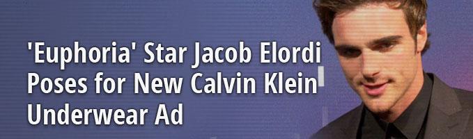 'Euphoria' Star Jacob Elordi Poses for New Calvin Klein Underwear Ad