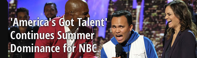 'America's Got Talent' Continues Summer Dominance for NBC
