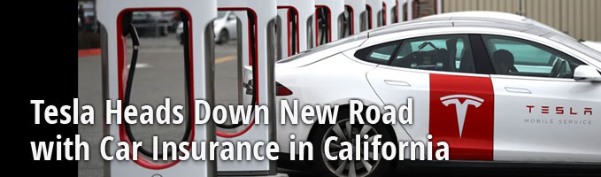 Tesla Heads Down New Road with Car Insurance in California