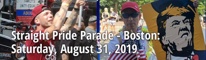 Boston Straight Pride Parade :: August 31, 2019