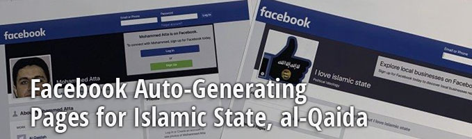 Facebook Auto-Generating Pages for Islamic State, al-Qaida