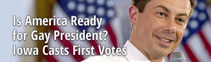 Is America Ready for Gay President? Iowa Casts First Votes
