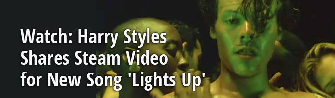 Watch: Harry Styles Shares Steam Video for New Song 'Lights Up'