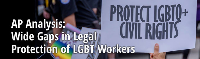 AP Analysis: Wide Gaps in Legal Protection of LGBT Workers