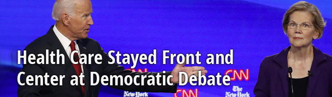 Health Care Stayed Front and Center at Democratic Debate