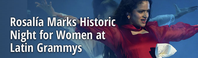 Rosalía Marks Historic Night for Women at Latin Grammys