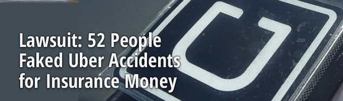 Lawsuit: 52 People Faked Uber Accidents for Insurance Money