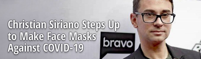 Christian Siriano Steps Up to Make Face Masks Against COVID-19