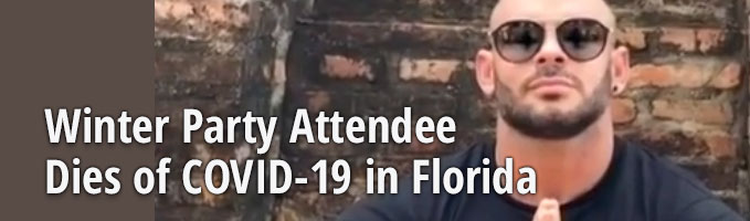 Winter Party Attendee Dies of COVID-19 in Florida