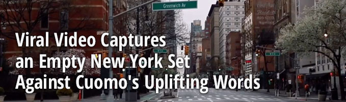 Viral Video Captures an Empty New York Set Against Cuomo's Uplifting Words