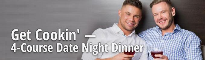 Get Cookin' — 4-Course Date Night Dinner