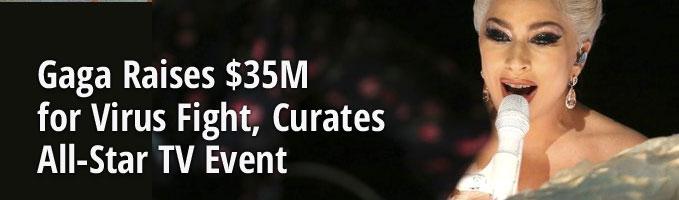 Gaga Raises $35M for Virus Fight, Curates All-Star TV Event