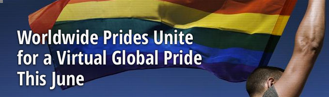 Worldwide Prides Unite for a Virtual Global Pride This June