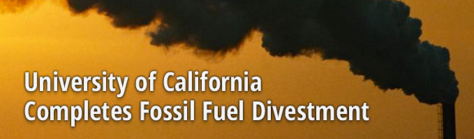 University of California Completes Fossil Fuel Divestment