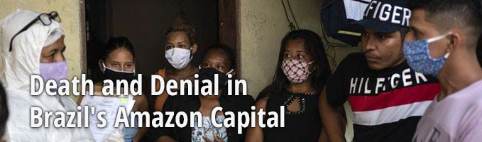 Death and Denial in Brazil's Amazon Capital