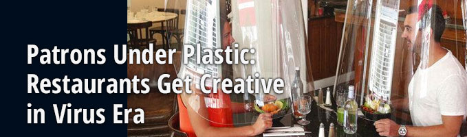 Patrons Under Plastic: Restaurants Get Creative in Virus Era
