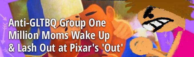 Anti-GLTBQ Group One Million Moms Seized by Vapors Over Gay-Themed Pixar Short Film 'Out'