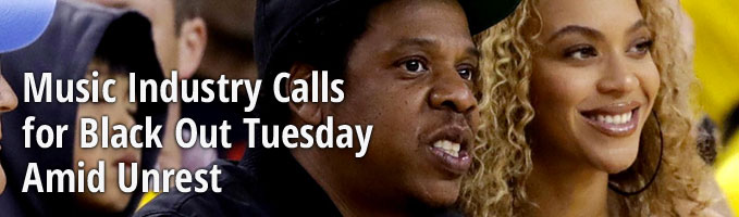 Music Industry Calls for Black Out Tuesday Amid Unrest