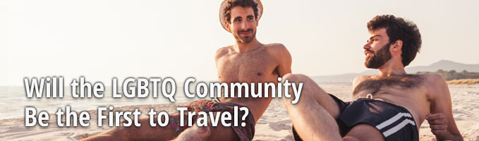 Will the LGBTQ Community Be the First to Travel?