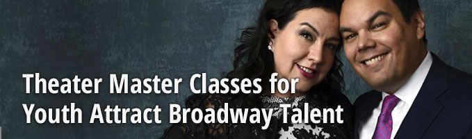 Theater Master Classes for Youth Attract Broadway Talent