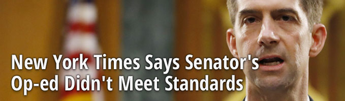 New York Times Says Senator's Op-ed Didn't Meet Standards
