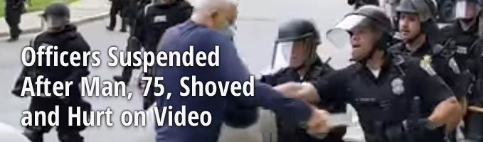 Officers Suspended After Man, 75, Shoved and Hurt on Video