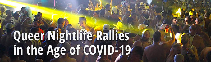 Queer Nightlife Rallies in the Age of COVID-19