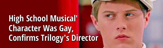 'High School Musical' Character Was Gay, Confirms Trilogy's Director
