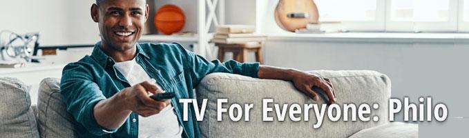 TV For Everyone: Philo