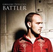 Gregory Douglass - Battler