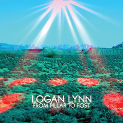 Logan Lynn- From Pillar to Post