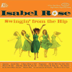 Isabel Rose - Swingin' from the Hip